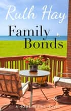 Family Bonds ebook by Ruth Hay