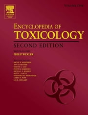 Encyclopedia of Toxicology ebook by Bruce Anderson,Ann de Peyster,Shayne C. Gad,P.J. Bert Hakkinen,Michael Kamrin,Betty Locey,Harihara M. Mehendale,Carey Pope,Lee Shugart,Philip Wexler