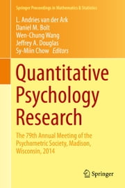 Quantitative Psychology Research - The 79th Annual Meeting of the Psychometric Society, Madison, Wisconsin, 2014 ebook by L. Andries van der Ark,Daniel M. Bolt,Wen-Chung Wang,Jeffrey A. Douglas,Sy-Miin Chow