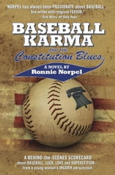 Baseball Karma and The Constitution Blues ebook by Ronnie Norpel