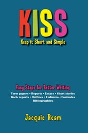 KISS: Keep it Short and Simple ebook by Jacquie Ream