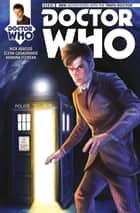 Doctor Who: The Tenth Doctor Vol. 1 Issue 3 ebook by Nick Abadzis, Elena Casagrande, Alice X. Zhang,...
