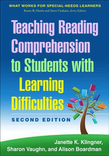 Teaching Reading Comprehension to Students with Learning Difficulties, 2/E ebook by Janette K. Klingner, PhD,Sharon Vaughn, PhD,Alison Boardman, PhD