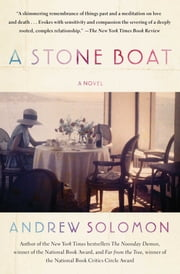 A Stone Boat - A Novel ebook by Andrew Solomon