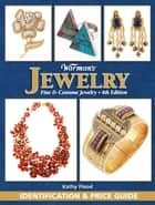 Warman's Jewelry - Identification and Price Guide ebook by