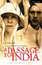 A Passage To India ebook by E.M. Forster, Mr Martin Sherman