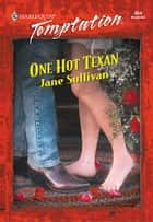 One Hot Texan ebook by Jane Sullivan