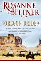 Oregon Bride ebook by Rosanne Bittner