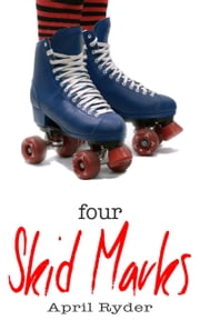 Four Skid Marks ebook by April Ryder