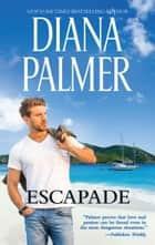 Escapade ebook by Diana Palmer