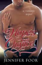 Hope's Last Chance ebook by jennifer foor