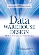 Data Warehouse Design: Modern Principles and Methodologies ebook by Matteo Golfarelli,Stefano Rizzi