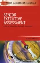 Senior Executive Assessment ebook by Dean Stamoulis