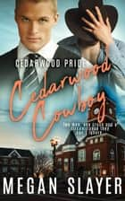Cedarwood Cowboy ebook by