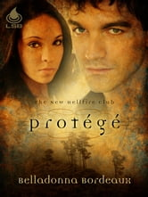 Protégé ebook by Belladonna Bordeaux