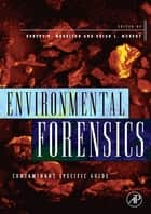 Environmental Forensics ebook by Robert D. Morrison,Brian L. Murphy