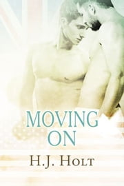 Moving On ebook by H.J. Holt