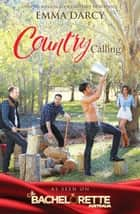 Country Calling - 3 Book Box Set ebook by Emma Darcy
