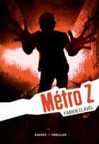 Métro Z ebook by Fabien Clavel