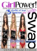 Girl Power!: Gender Swap Feminization Erotica Bundle ebook by Bobbi Love