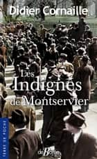 Les Indignés de Montservier ebook by Didier Cornaille