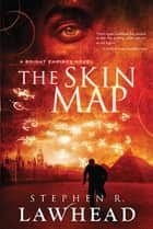 Skin Map ebook by Stephen R. Lawhead