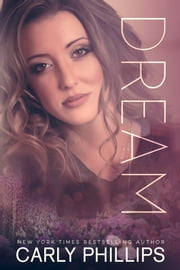Dream ebook by Carly Phillips