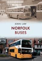 Norfolk Buses ebook by John Law