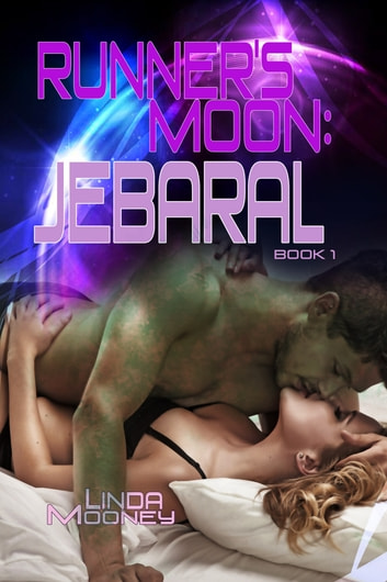 Runner's Moon: Jebaral - Book 1 ebook by Linda Mooney