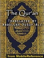 The Qur'an (Mobi Classics) ebook by Abdullah Yusuf Ali (Translator)