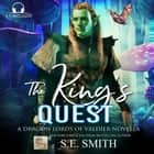 King's Quest, The - A Dragon Lords of Valdier Novella audiobook by S.E. Smith