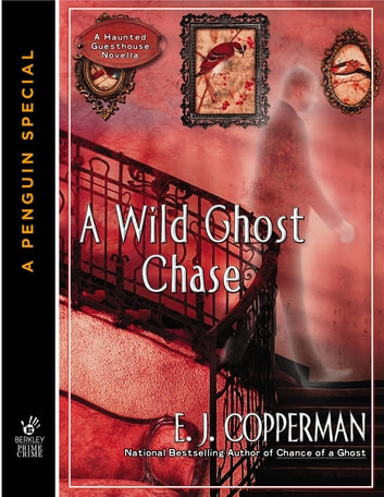 A Wild Ghost Chase ebook by E.J. Copperman