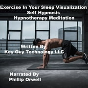 Exercise In Your Sleep Self Hypnosis Hypnotherapy Meditation - A Captivating Guide to the First American Woman to Have a Statue Built in Her Honor audiobook by Key Guy Technology LLC
