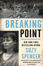 Breaking Point ebook by Suzy Spencer