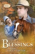 Blessings ebook by Kim Vogel Sawyer