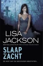 Slaap zacht ebook by Lisa Jackson