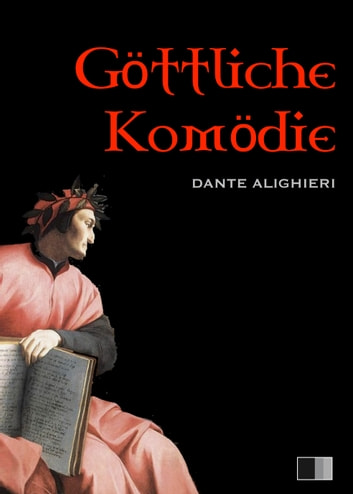 Göttliche Komödie ebook by Alighieri Dante