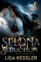 Sedona Seduction ebook by Lisa Kessler