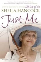 Just Me ebook by Sheila Hancock