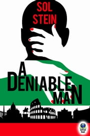 A Deniable Man ebook by Sol Stein