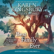 Best Family Ever audiobook by Karen Kingsbury