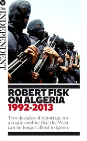 Robert Fisk on Algeria ebook by Robert Fisk