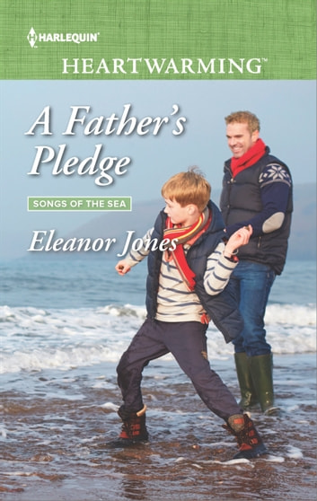 A Father's Pledge - A Clean Romance eBook by Eleanor Jones