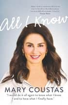 All I Know ebook by Mary Coustas