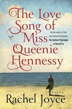 The Love Song of Miss Queenie Hennessy, A Novel