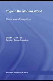 Yoga in the Modern World: Contemporary Perspectives ebook by Singleton, Mark