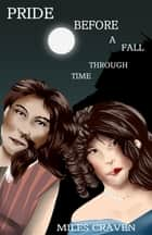 Pride Before a Fall Through Time ebook by