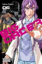 Big Order, Vol. 6 ebook by Sakae Esuno