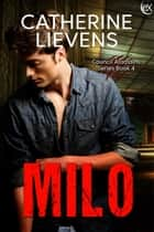 Milo ebook by Catherine Lievens