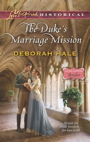 The Duke's Marriage Mission ebook by Deborah Hale